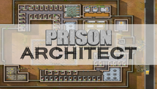 A Rookie's Guide to Prison Architect