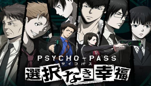 Become the Eyes of Justice in Psycho-Pass: Mandatory Happiness