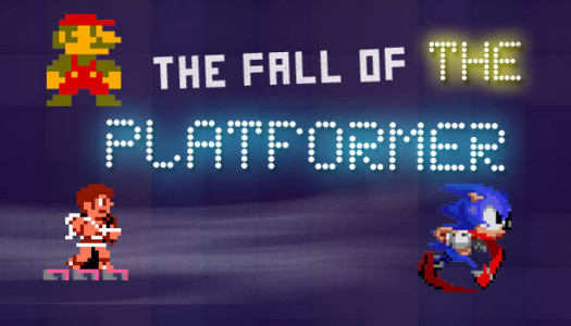 The Fall of the Platformer: Understanding Video Games' Most Pivotal Genre